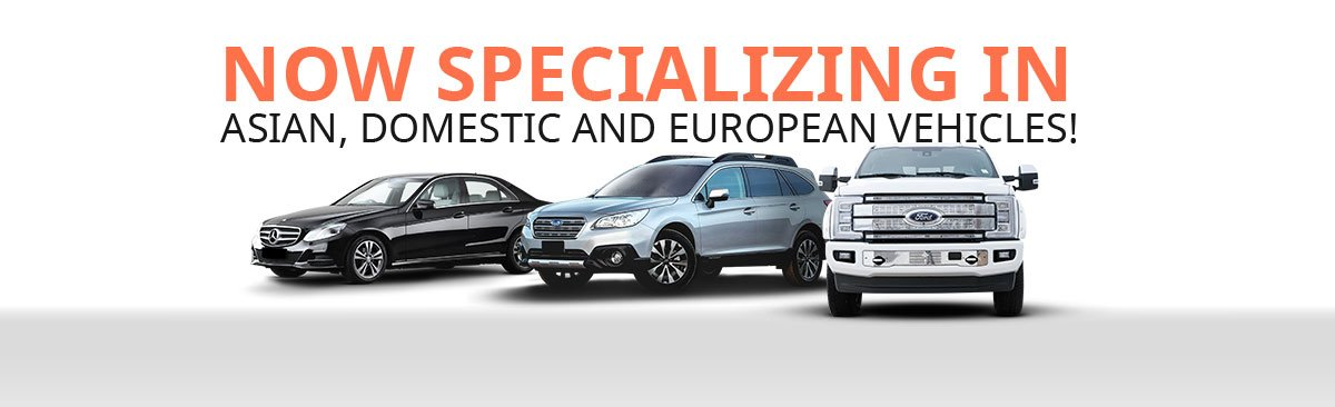 Now Specializing in European Vehicles